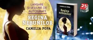 """Lansarea romanului """"Regina nebunilor"""", de Camelia Popa"""