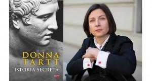 """""""Istoria secretă"""", de Donna Tartt (fragment în avanpremieră)"""