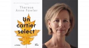 """""""Un cartier select"""", de Therese Anne Fowler (fragment în avanpremieră)"""