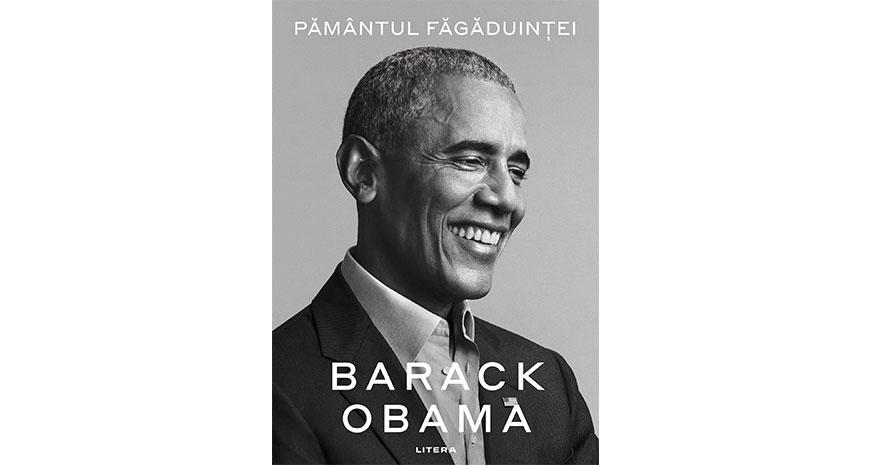 """""""Tărâmul făgăduinței"""", primul volum al memoriilor lui Barack Obama, va apărea pe 17 noiembrie 2020"""