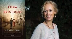 """""""Fiica Reichului"""", de Louise Fein (fragment în avanpremieră)"""