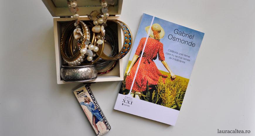 """Spune-mi, simplu, Laura..., despre """"Călătoria unei femei care nu se mai temea de îmbătrânire"""", de Gabriel Osmonde"""