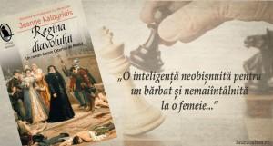 """Romanul Caterinei sau despre cum pionul devine regină, despre """"Regina diavolului"""", de Jeanne Kalogridis"""