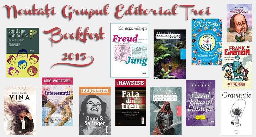 Noutăți ale Grupului Editorial Trei la Bookfest 2015