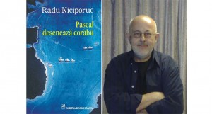 """Un veritabil festival de culori şi emoţii: """"Pascal desenează corăbii"""" de Radu Niciporuc (fragment)"""