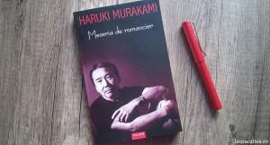 "O părere deloc măgulitoare despre scriitori, pasaje din ""Meseria de romancier"", de Haruki Murakami"