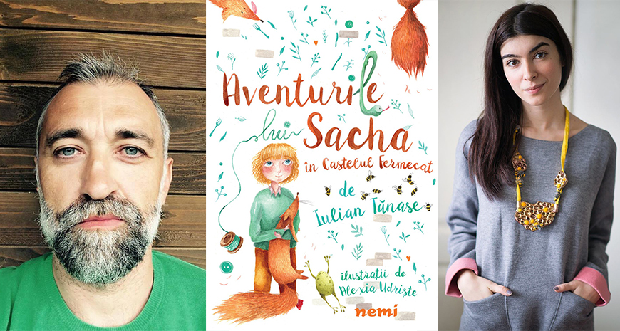 """Editura Nemi lansează """"Aventurile lui Sacha în Castelul Fermecat"""", de Iulian Tănase, cu ilustrații de Alexia Udriște"""