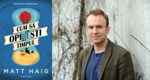 """Bestsellerul """"Cum să oprești timpul"""", de Matt Haig, apare la Editura Nemira"""